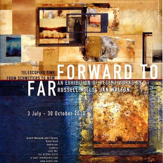 Armitt Museum Ambleside Forward to Far Poster 201o Designed by Russell Mills & Michael Webster