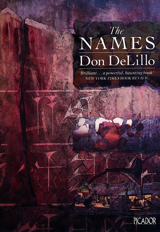 Don de Lillo, The Names Picador Books 1987