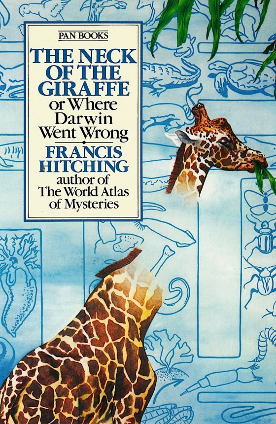 Francis Hitching, The Neck of The Giraffe Pan Books 1982