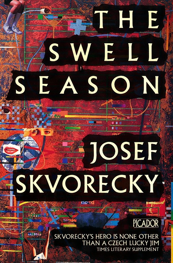 Josef Skvorecky, The Swell Season Picador Books 1989