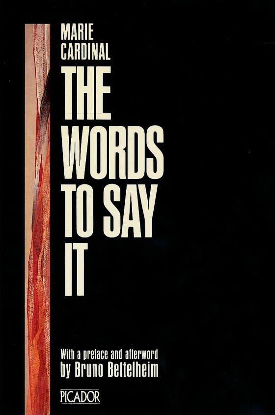 Marie Cardinal, The Words To Say It Picador Books 1984