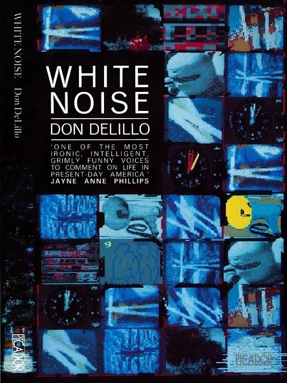 Don de Lillo, White Noise Picador Books 1985