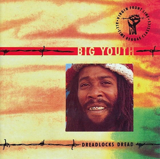 Beyond The Frontline 6: Big Youth: Dreadlocks Dread Virgin Records 1990 Art & design by Mills co-design by Dave Coppenhall