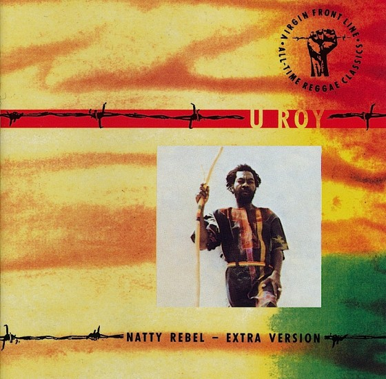 Beyond The Frontline 17: U Roy: Natty Rebel - Extra Version Virgin Records 1990 Art & design by Mills co-design by Dave Coppenhall