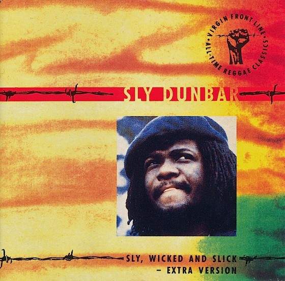 Beyond The Frontline 18: Sly Dunbar: Sly, Wicked and Slick - Extra Version Virgin Records 1990 Art & design by Mills co-design by Dave Coppenhall
