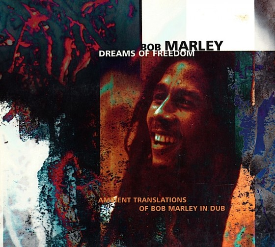 Bob Marley Dreams of Freedom (Ambient Translations of Bob Marley in Dub)Island Records 1997Art & design by Mills co-design by Mike Webster