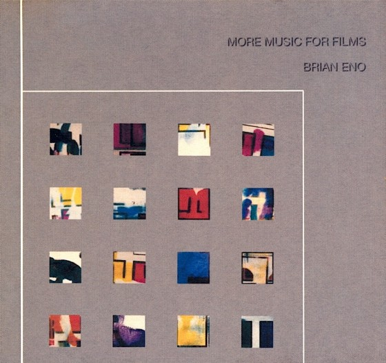 Brian Eno More Music For Films Vol II Editions EG, 1983; Virgin Records, 2005 Art and design by Mills