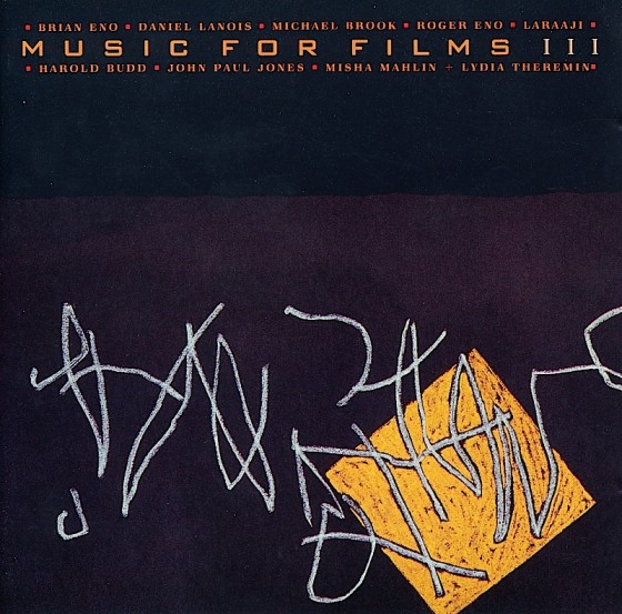 Various artists Music for Films IIILand Records 1988 Art and design by Mills image by Brian Eno
