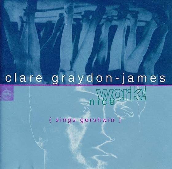 Clare Graydon-Jones Nice Work! Stream Records 1995 Art and design by Mills co-design by Michael Webster
