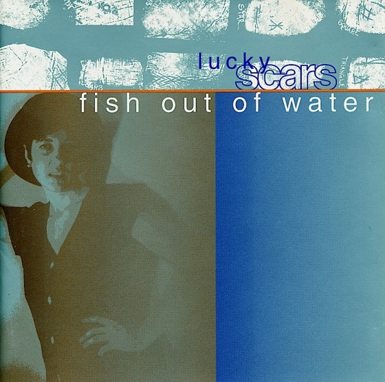 Fish Out Of Water Lucky Scars Stream Records 1995 Art and design by Mills co-design by Michael Webster