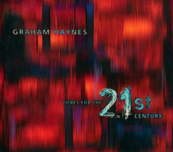 Graham Haynes Tones for the 21st CenturyAntilles, USA 1997 Art & design by Mills co-design by Mike Webster