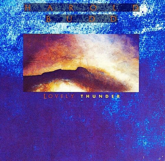 Harold Budd Lovely ThunderEditions EG 1986