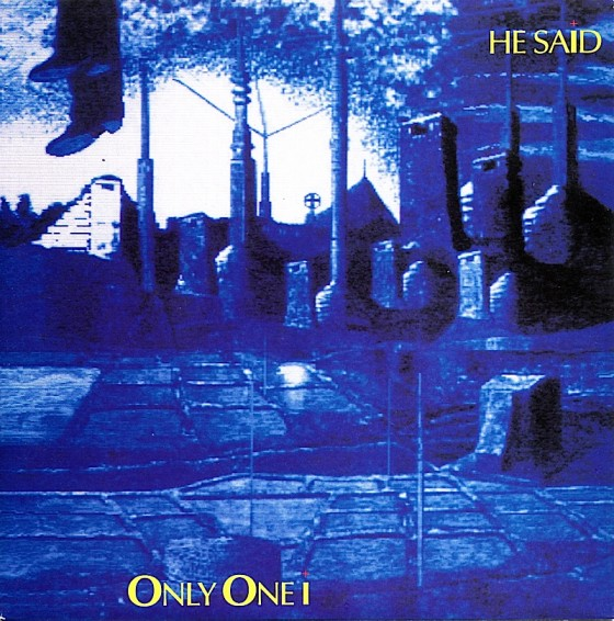 """He Said, Only One I (7"""" single) Mute Records 1985 Design by Mills images by Sven"""