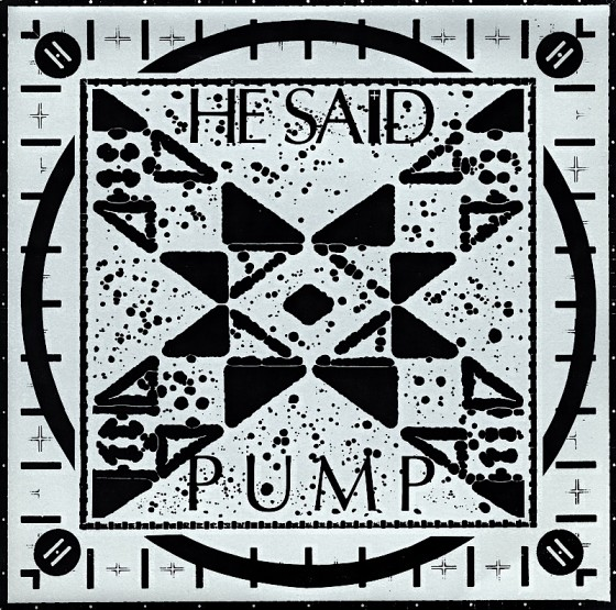 """He Said, Pump (7"""" single) Mute Records 1986 Design by Mills images by Sven"""