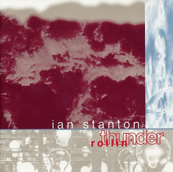 Ian Stanton Rollin' Thunder Stream Records 1995 Art and design by Mills co-design by Michael Webster