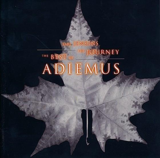 Adiemus (Karl Jenkins) The Journey: The Best of AdiemusVirgin Records 1999 Art & design by Mills Co-design by Michael Webster