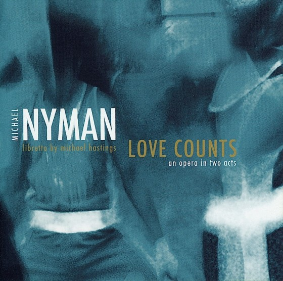 Michael Nyman Love Counts MN Records 2007 Photography by Michael Nyman Design by Mills co-design by Michael Webster