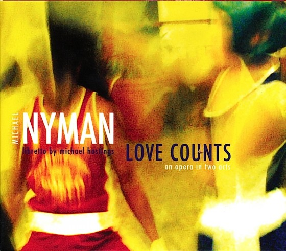 Michael Nyman Love CountsMN Records 2007Photography by Michael Nyman Design by Mills co-design by Michael Webster
