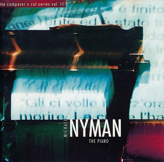 Michael Nyman The Piano MN Records, 2005Photography by Michael Nyman Design by Mills co-design by Michael Webster