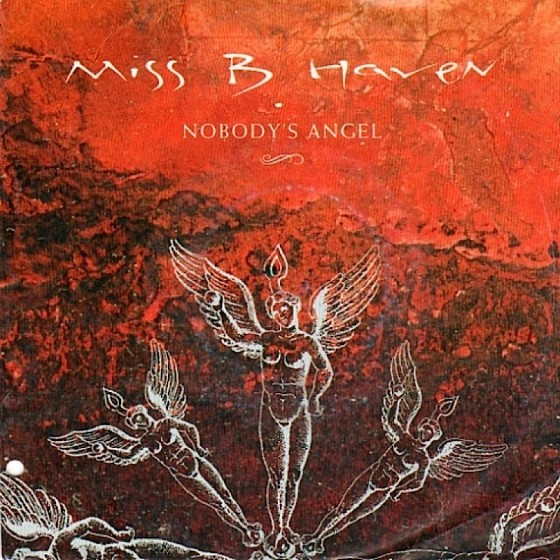 Miss B Haven Nobody's Angel (single) East West 1990 image by Mills