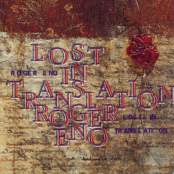 Roger Eno Lost in TranslationAll Saints Records 1994 Art & design by Russell Mills