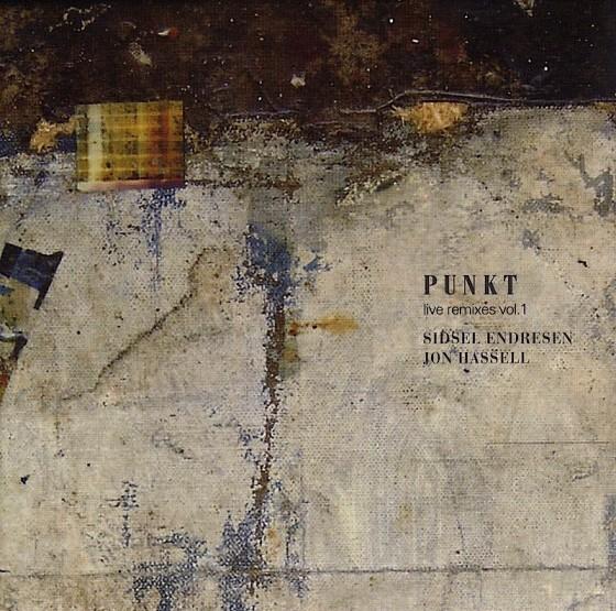 Sidsel Endresen and Jon Hassell, Punkt live remixes Volume I Punkt/Jazzland, 2008 Design by Alf Solbakken and Nina Birkeland, images by Mills