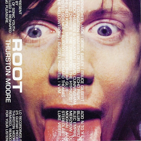 Various artists, Root: for Thurston Moore Lo Recordings, 1998