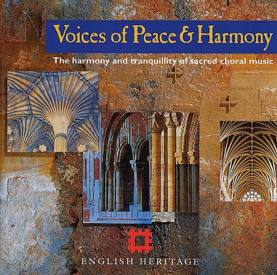 Various artists, Voices of Peace & Harmony Isis Records/English Heritage, 2000 Design by River Productions, images by Mills