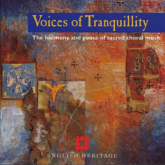 Various artists, Voices of Tranquility Isis Records/English Heritage, 1997, Design by River Productions, images by Mills